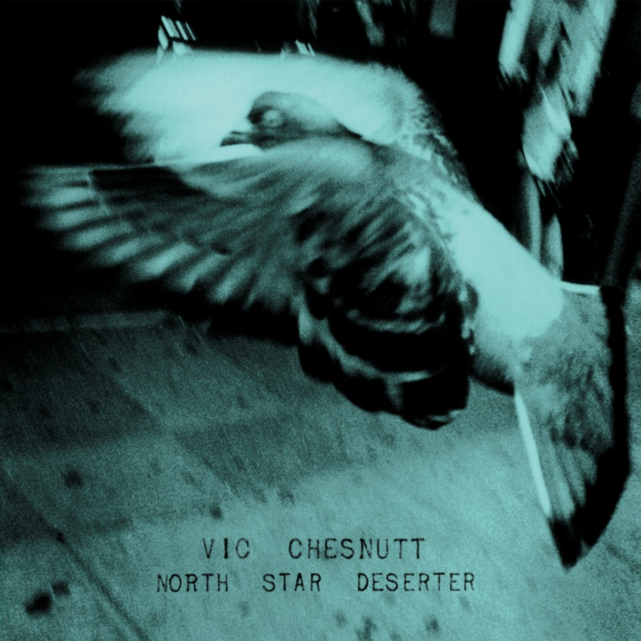 Vic Chesnutt, North Star Deserter